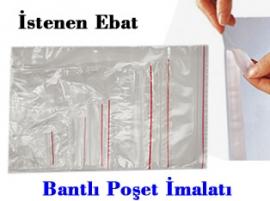 Plastik Poşet Bantlı Poşet imalati